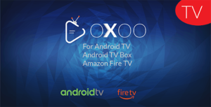 OXOO TV - Android TV and Movie Portal Application